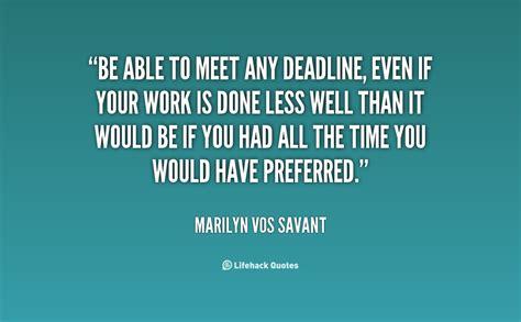 deadlines quotes quotesgram