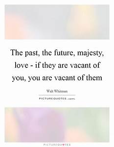 Love Past Quote... Vacant Heart Quotes