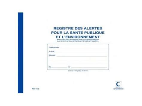 bureau registre des entreprises registre des alertes pour la santé publique et l
