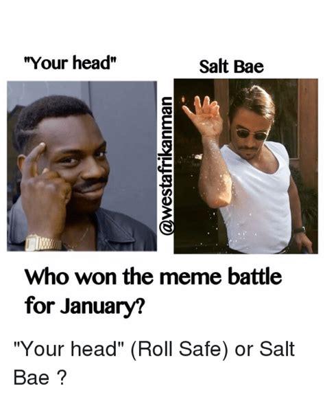 Salt Bae Memes - 25 best memes about meme battle meme battle memes