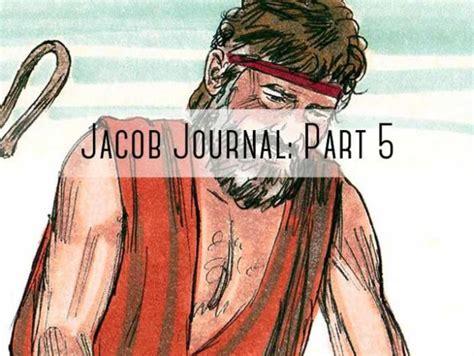 jacob journal part  gcu blogs