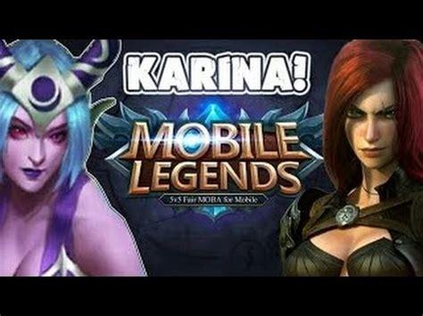 mobile legend karina  unlimited ultimate youtube