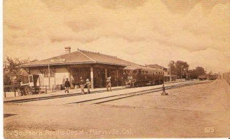 Marysville Rail Road Depot | Yuba-Sutter Historic Photos ...