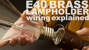 E40 Ges Lamp Holder Wiring Instructions