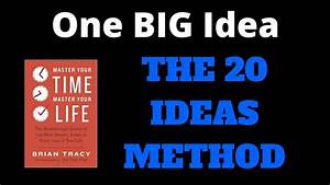 One Big Idea  The 20 Ideas Method