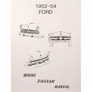 Book - Wiring Diagram Manual - 1952-54 Ford Car
