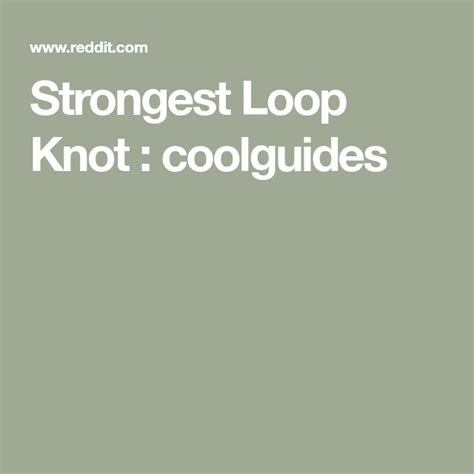 strongest loop knot coolguides loop knot knots fly
