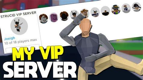 joined  vip server  strucid   happened