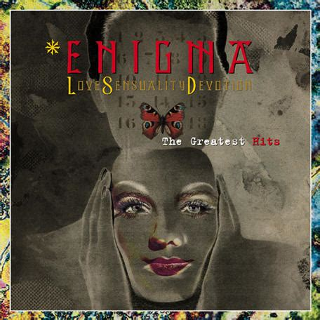 Enigma Love Sensuality Devotion  The Greatest Hits