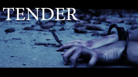 tender full youtube