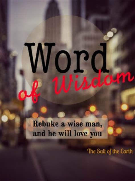 Rebuke Wise Man Will Love You Salt The Earth