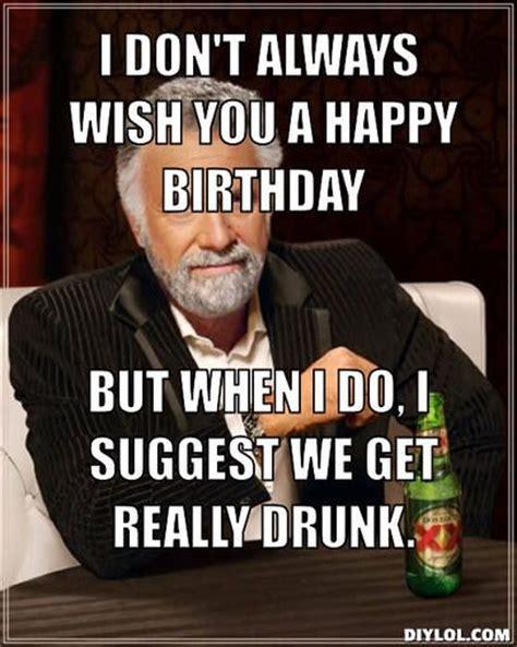 Drunk Birthday Meme - pin by evie heard u on happy birthday pinterest