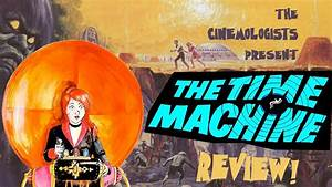 The Time Machine 1960 Review YouTube