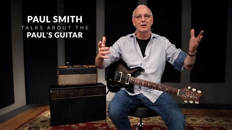 Paul Smith Talks About The Paul's Guitar | PRS Guitars ...