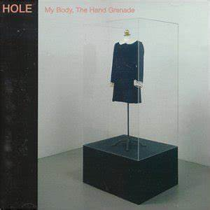 "Hole album ""My Body, The Hand Grenade"" [Music World]"