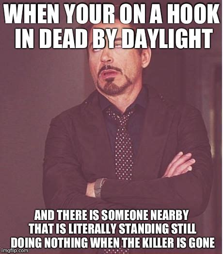 Dead By Daylight Memes - irapebunnieswithgreatenthusiasm s images imgflip