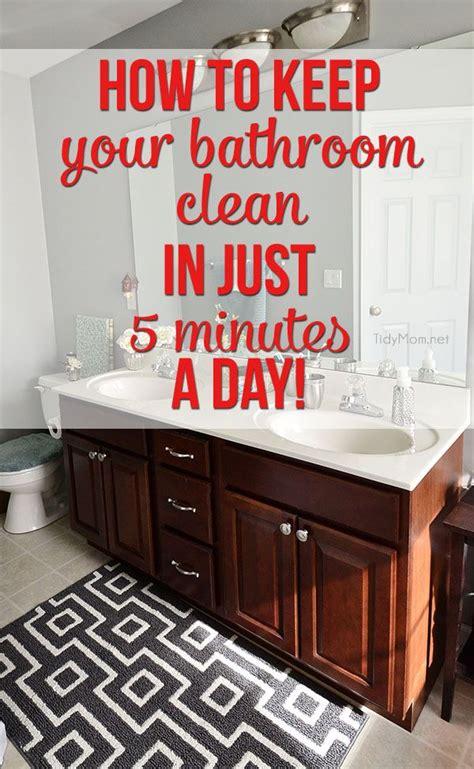 bathroom clean   minutes  day