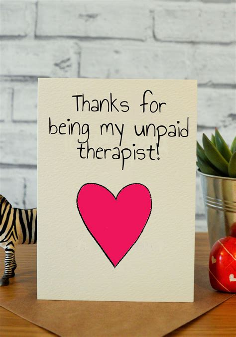 unpaid therapist ideas  bff birthday card