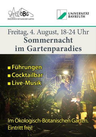 Botanischer Garten Bayreuth Anfahrt by Sommernacht Im Botanischen Garten