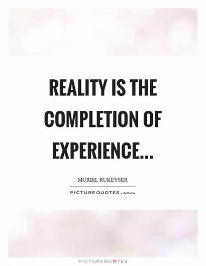 Completion Quotes Experience Quote Breathe Poetry Doesn