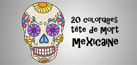 les jeux cuisine coloriage tête de mort mexicaine 20 dessins à imprimer