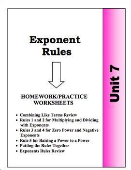 Algebra Unit 7  Exponent Rules Homework Worksheets
