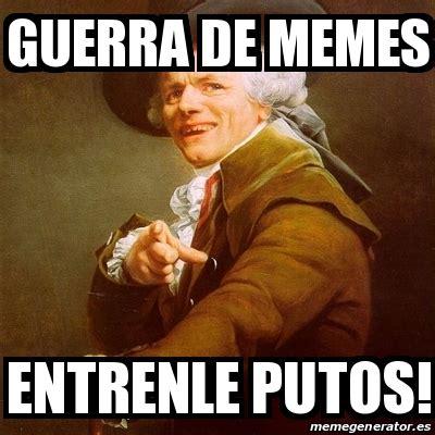 Puta Memes - meme joseph ducreux guerra de memes entrenle putos 14543417