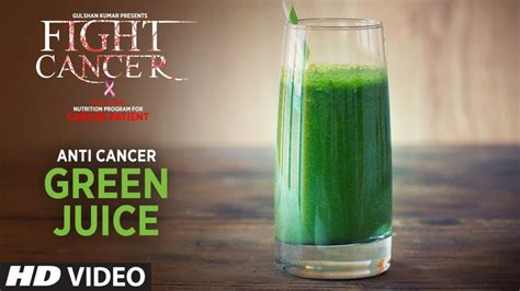 cancer juice fight anti plan nutrition