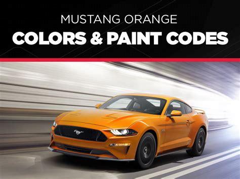 orange color code orange mustang colors paint codes lmr