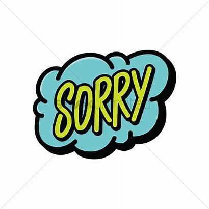 Sorry Word Bubble Speech Comic Vector Graphic