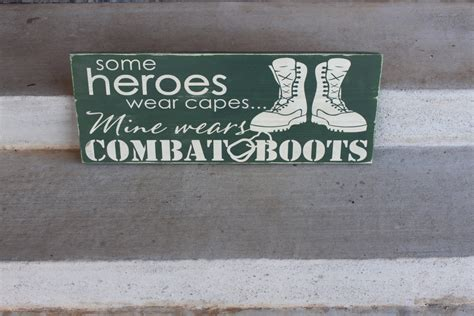 Military Sign Hero Sign Heroes Wear Combat Boots Sign