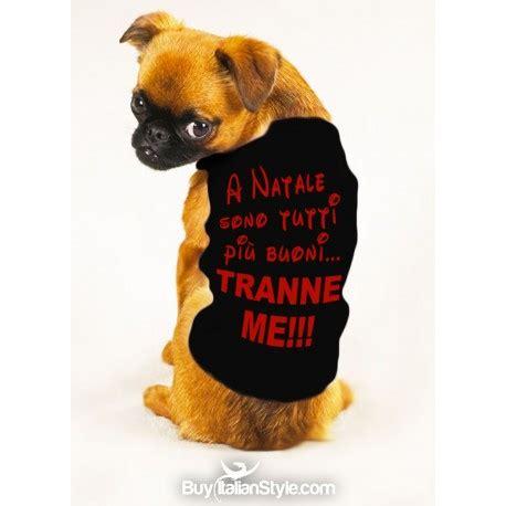 maglietta  cane  natale sono tutti piu buoni tranne