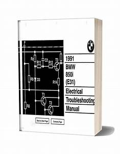 Bmw 850i 1991 Electrical Troubleshooting Manual