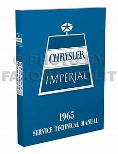 1965 Chrysler  U0026 Imperial Repair Shop Manual Reprint