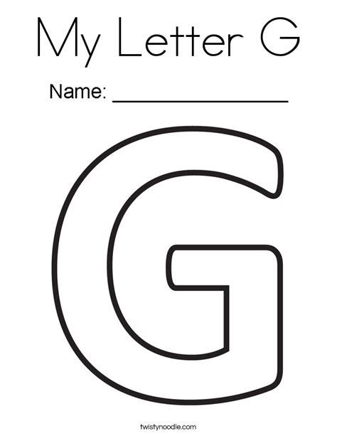 Letter G Coloring Page My Letter G Coloring Page Twisty Noodle