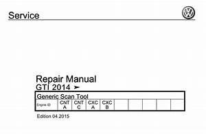 Vw Gti 2014 Generic Scan Tool Repair Manual  Edition 04