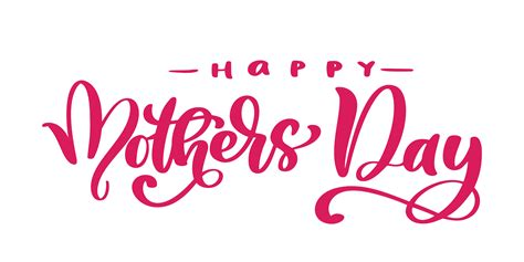 happy mothers day hand drawn lettering quotes vector