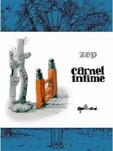 Carnet Sud Ouest : carnet intime de zep gallimard bd sud ouest ~ Melissatoandfro.com Idées de Décoration