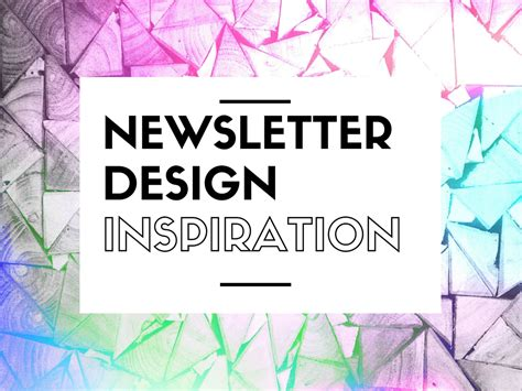 newsletter design 10 newsletter design exles for your inspiration