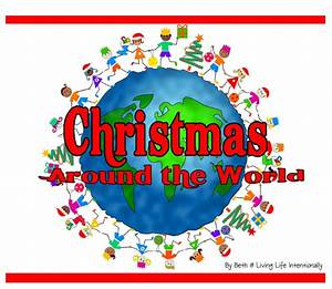 Christmas Around The World : celebrating holiday traditions with song making multicultural music ~ Buech-reservation.com Haus und Dekorationen