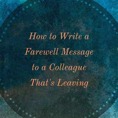 farewell messages   colleague  leaving