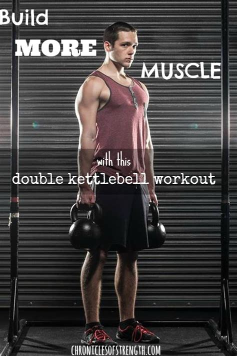 kettlebell muscle workout build double strength
