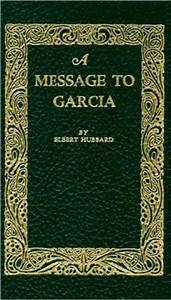 a message to garcia by elbert hubbard 9781557092007 With a letter to garcia book