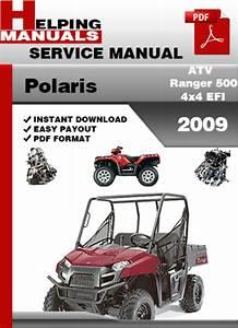Polaris Atv Ranger 500 4x4 Efi 2009 Service Repair Manual