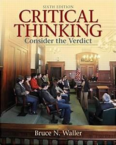 Critical Thinking  Consider The Verdict Sixth Edition Pdf
