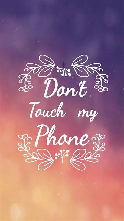 Touch Phone Dont Wallpapers Don Iphone Funny