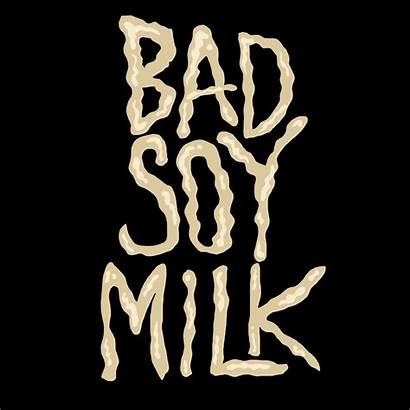 Soy Milk Bad Title Kantrowitz David