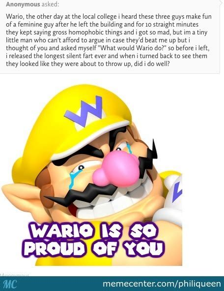 Wario Memes - sometimes you just gotta ask yourself quot what would social justice wario do quot by philiqueen