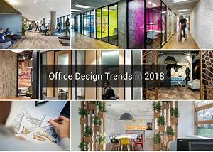 Office Design Trends to Watch Out For in 2018