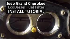 Jeep Grand Cherokee Ecodiesel Fuel Filter Diy